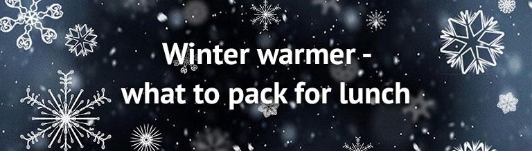 Winter warmers lunch idea